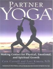 Partner Yoga: Making Contact for Physical, Emotion