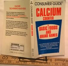 Consumer Guide Calcium Counter to Basic Food and Brand Names (1986 PB)