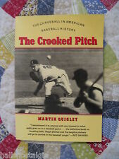 1984 The Crooked Pitch (The Curveball in American Baseball History)