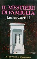 IL MESTIERE DI FAMIGLIA - J.Carrol