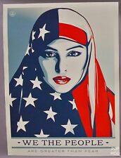 WE THE PEOPLE ARE GREATER THAN FEAR POSTER  : OBEY : SHEPARD FAIREY : ANTI-TRUMP