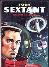 RIBERA. Tony Sextant chevalier de l'espace. Bonne Presse 1958. Cartonné. EO