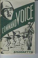 ME-024 - Command Voice, by Richard Sharretts, 1956 How to Use Voice to Lead