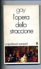 John Gay # L'OPERA DELLO STRACCIONE # Sansoni 1973