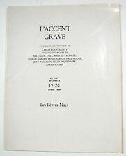 SURRÉALISME BELGE. LE FAIT ACCOMPLI. 19-20. Avril 1969. L'accent grave.