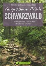 Vergessene Pfade Schwarzwald von Lars Freudenthal (Taschenbuch)