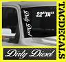 0060  Dirty Diesel VERTICAL Windshield Vinyl Side Decal Sticker Car Truck