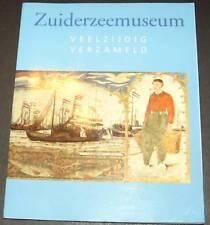 ZUIDERZEEMUSEUM Veelzijdig Verzameld STITCHING Rijks