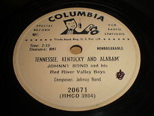 Johnny Bond: Tennessee, Kentucky And Alabam' / Love Song In 32 Bars 78