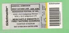 #D90. USED NEWCASTLE KNIGHTS V FIRST NATIONS GOANNAS RUGBY LEAGUE TICKET