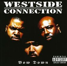 Bow Down - Westside Connection (1996, CD NEUF)