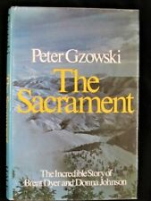 The Sacrament: The Incredible Story of Brent Dyer & Donna Johnson  Hardback 1981