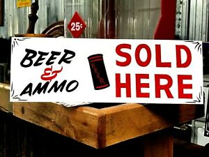 Vintage Hand Painted Metal BEER AMMO Gun Shop Store Hunting Cabin Sign Man cave