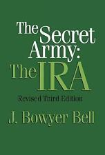 NEW Secret Army: The IRA/3rd Ed (Ppr) by J. Bowyer Bell Paperback Book (English)