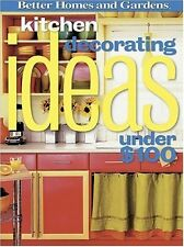 Kitchen Decorating Ideas Under $100 (Better Homes