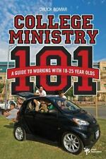 College Ministry 101: A Guide to Working with 18-25 Year Olds, Bomar, Chuck, 031