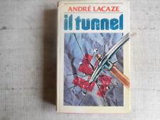 Andre Lacaze - Il tunnel