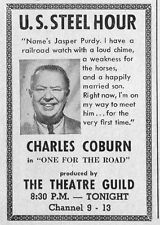 """1954 TV AD~CHARLES COBURN in """"ONE FOR THE ROAD"""" U.S. STEEL HOUR~THEATRE GUILD"""