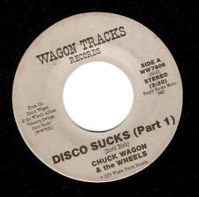 CHUCK WAGON AND THE WHEELS Disco Sucks Vinyl 7 Inch US Wagon Tracks WW7906 1979