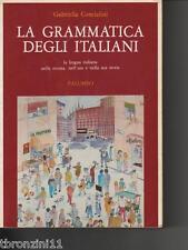 LA GRAMMATICA DEGLI ITALIANI - G.CONCIALINI - PALUMBO