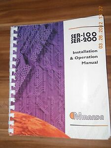 Miranda SER-100 SER-200 Installation & Operation Manual