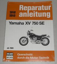 Reparaturanleitung Yamaha XV 750 SE ab Baujahr 1981