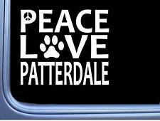 "Patterdale Terrier Peace Love L659 Dog Sticker 6"" decal"