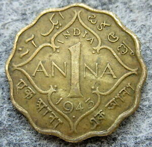 INDIA BRITISH GEORGE VI 1943 ONE ANNA, BOMBAY MINT