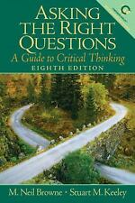 Asking the Right Questions: A Guide to Critical Thinking 8th Edition