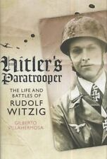 HITLER'S PARATROOPER LIFE AND BATTLES OF RUDOLF WITZIG NOT CHEAP BOOKCLUB EDITIO