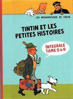 Pastiche Tintin - Tintin et les petites histoires. Intégrale 5 & 6. Cartonné HC