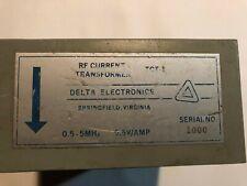 Delta Electronics Rf Current Transformer TCT-1. 0.5 to 5 MHz 0.5V/AMP