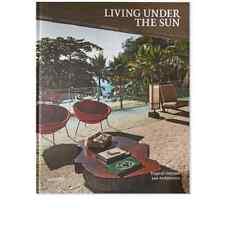 Vivir bajo el sol: tropical interiores y arquitectura, tapa dura de Gali..