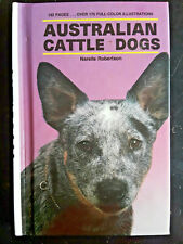 Australian Cattle Dogs by Narelle Robertson hardcover Vgc ~ free shipping ~