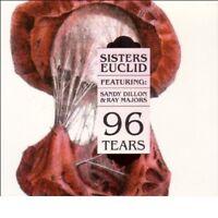 SANDY/MAJORS,RAY SISTERS EUCLID/DILLON - 96 TEARS  CD NEU