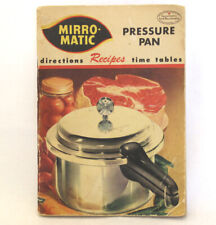 Mirro-Matic Pressure Pan Cooker Directions Recipes Time Tables Booklet 1954