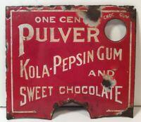 ORIGINAL ANTIQUE PULVER KOLA PEPSIN GUM CHOCOLATE VENDING MACHINE PORCELAIN SIGN
