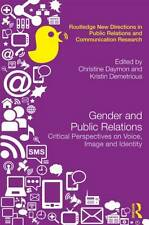 Gender and Public Relations Critical Perspectives on Voice, Ima... 9780415505550
