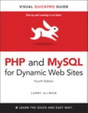 Php and MySql for Dynamic Web Sites: Visual QuickPro Guide by Ullman, Larry , Pa