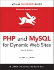 Php and MySql for Dynamic Web Sites: Visual QuickPro Guide [4th Edition] by Ullm