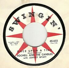 45RPM, ROCHELL & CANDLES ' ONCE UPON A TIME ' VG+ ' RB ' DOO WOP NICE '