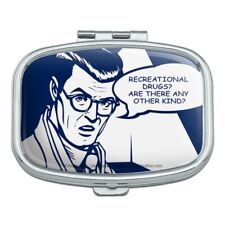 Recreational Drugs Any Other Kind Funny Humor Rectangle Pill Case Box