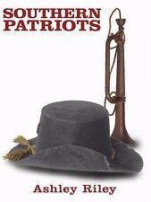 Southern Patriots by Ashley Riley (2008, Paperback)