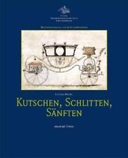 Kutschen, Schlitten, Sänften von Claudia Meckel (2013, Gebundene Ausgabe)