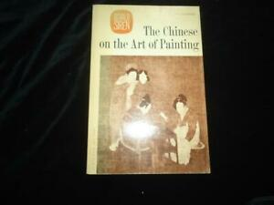 The Chinese on the Art of Painting Translations & Comments Osvald Siren art