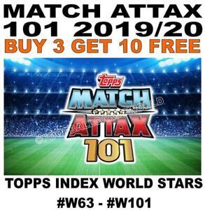MATCH ATTAX 101 2019/20 19/20 2020 WORLD STARS #W63 - #W101 NON FOIL CARDS
