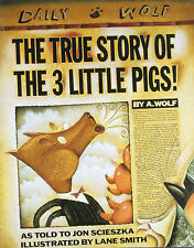 The True Story of the 3 Little Pigs (pb) Jon Scieszka and by A. Wolf NEW