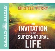 An Invitation to the Supernatural Life By Michele Perry CD ~ New And Sealed