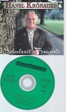 CD--HANSL KROENAUER--SCHULZEIT FREUNDE