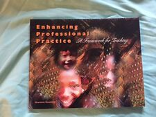 Enhancing Professional Practice: A Framework for Teaching-Danielson-  Very Good